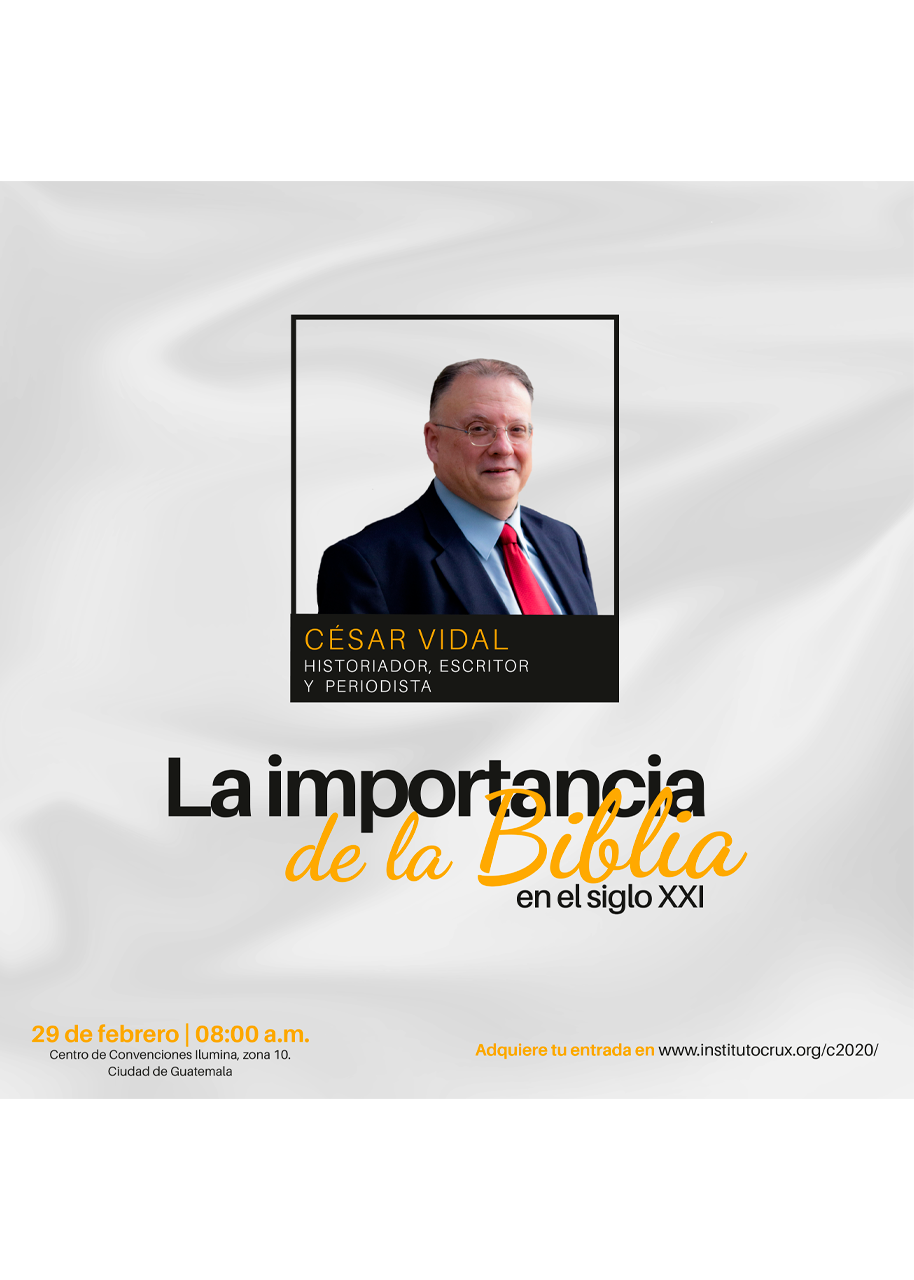 Conferencia de César Vidal: La Importancia de la Biblia en el siglo XXI en Guatemala