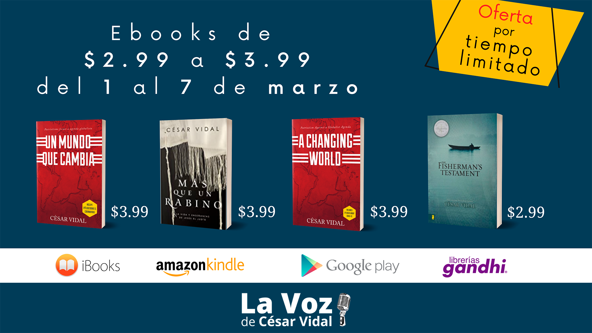 Oferta especial con algunos de los grandes éxitos de César Vidal en formato ebook a precio reducidísimo hasta el 7 de marzo en Amazon, Google Play Libros, iBooks de Apple y librerías Gandhi.