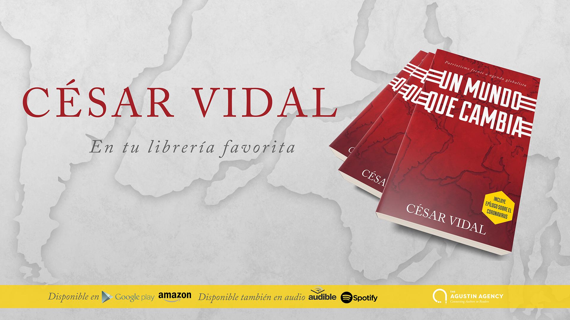 Compra ahora 'Un mundo que cambia' de César Vidal en tu librería favorita o en Amazon.