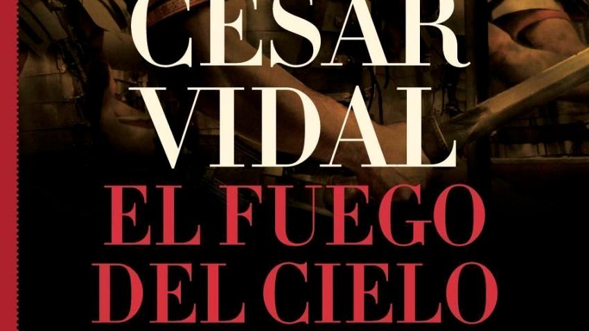 EL FUEGO DEL CIELO (PREMIO DE NOVELA HISTÓRICA ALFONSO X EL SABIO 2006)
