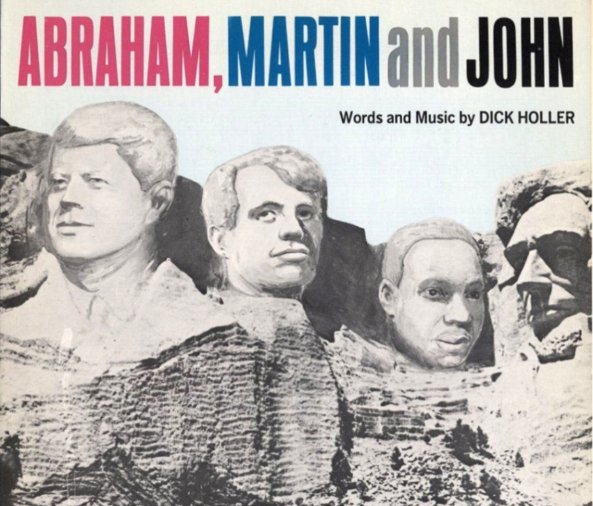 Abraham, Martin and John – Precious Memories