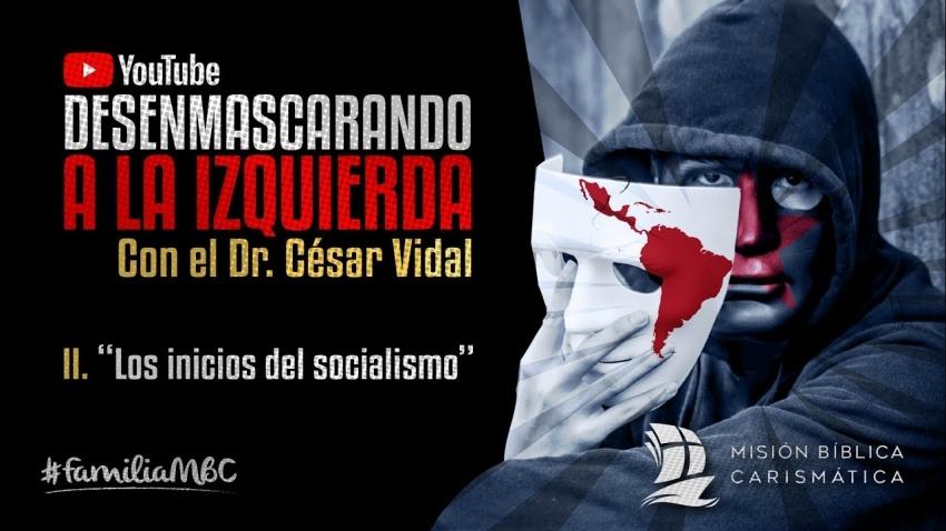Desenmascarando a la izquierda (II): Los inicios del socialismo