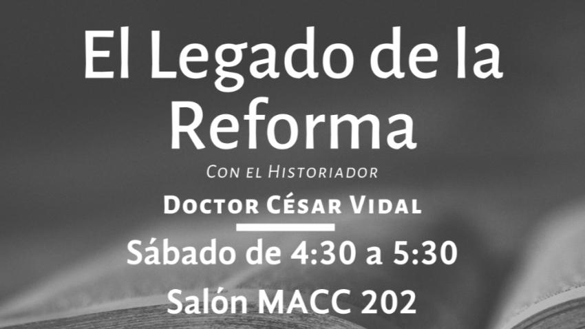 Conferencia: El Legado de la Reforma