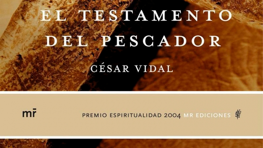 EL TESTAMENTO DEL PESCADOR (PREMIO ESPIRITUALIDAD 2004)