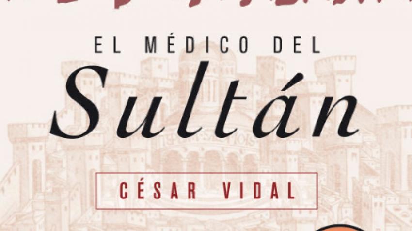 EL MÉDICO DEL SULTAN