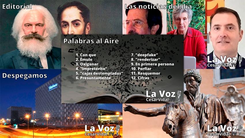 Programa Completo de La Voz de César Vidal - 21/06/21
