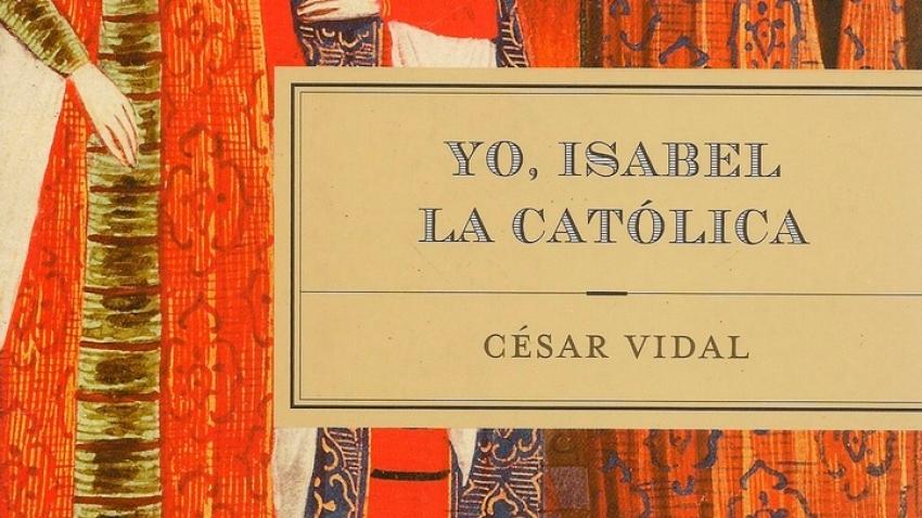 YO, ISABEL LA CATÓLICA