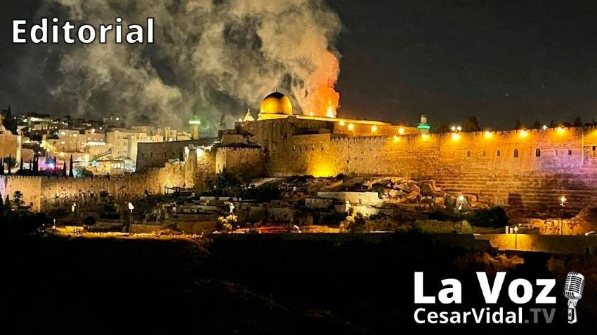 Editorial: ¿Qué está pasando en Jerusalén Oriental y Gaza? - 12/05/21