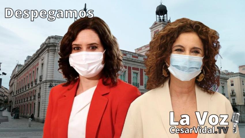 Despegamos: España en vilo por el apocalipsis laboral mientras Montero ultima el saqueo fiscal de Madrid - 28/09/20