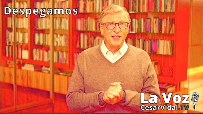 Despegamos: La verdad que oculta Bill Gates: ¿ángel o demonio? - 08/01/21